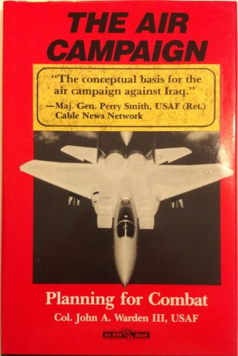9780080367354: The Air Campaign : Planning for Combat (Future Warfare Series, Vol 3)