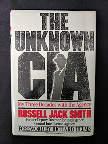 9780080367439: The Unknown CIA: My Three Decades With the Agency