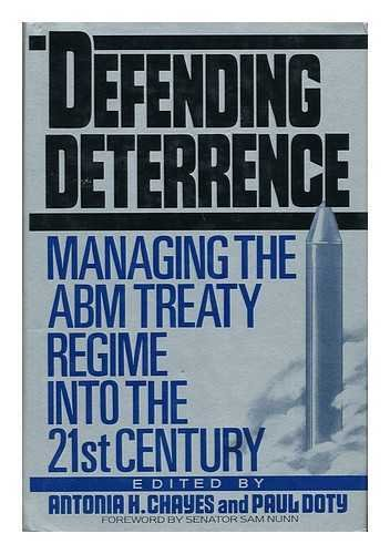 9780080367446: Defending Deterrence: Managing the ABM Treaty Regime into the 21st Century