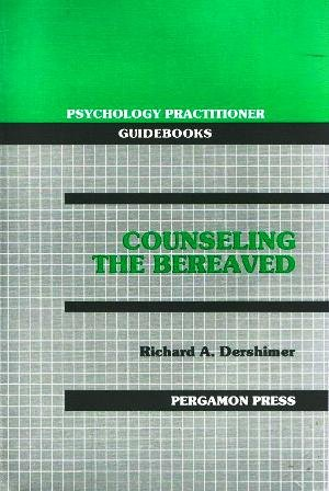 9780080368153: Counselling the Bereaved: Conceptional Framework, Assessment and Counselling Strategies