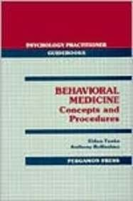 9780080368313: Behavioural Medicine: Concepts and Procedures (Psychology Practitioner Guidebooks)