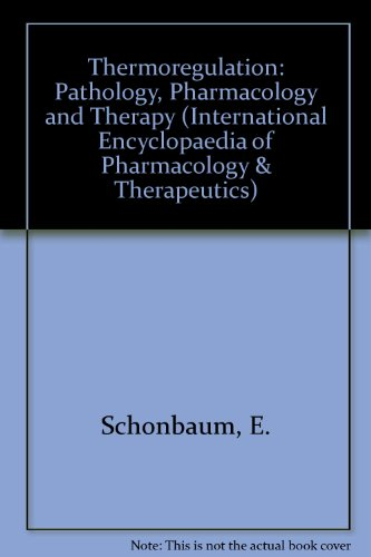 9780080368535: Thermoregulation: Pathology, Pharmacology and Therapy