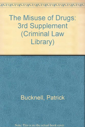 9780080369143: The Misuse of Drugs: 3rd Supplement (Criminal Law Library)