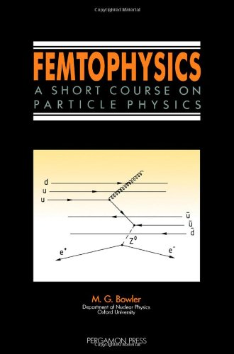 9780080369433: Femtophysics: A Short Course on Particle Physics