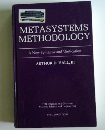 9780080369563: Metasystems Methodology: A New Synthesis and Unification (IFSR International Series on Systems Science and Engineering)