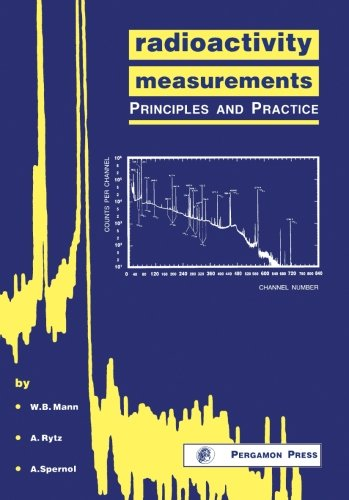 9780080370378: Radioactivity Measurements: Principles and Practice