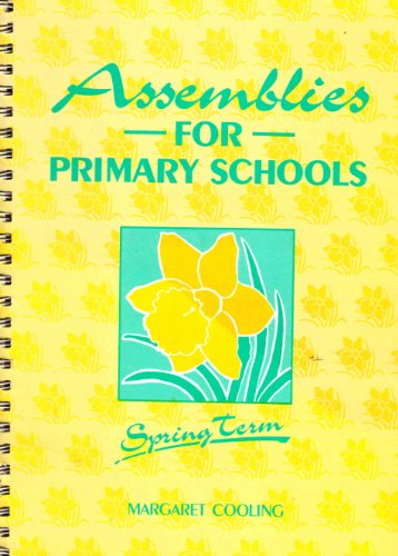 9780080370897: Assemblies for Primary Schools: Spring Term