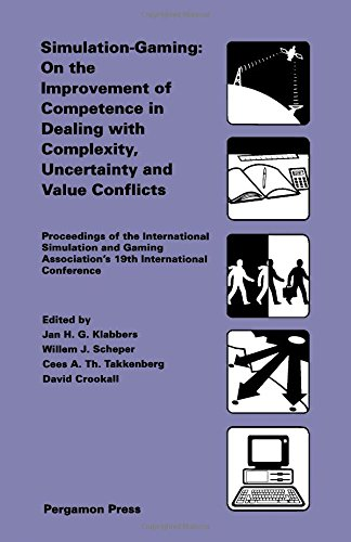 9780080371153: Simulation Gaming: On the Improvement of Competence in Dealing with Complexity Uncertainty and Value Conflicts - International Conference Proceedings