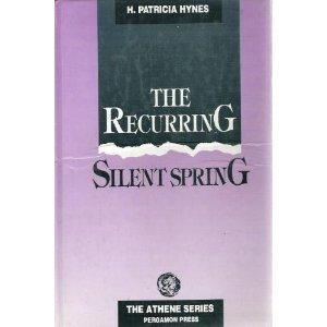 9780080371177: Recurring Silent Spring (Athene)