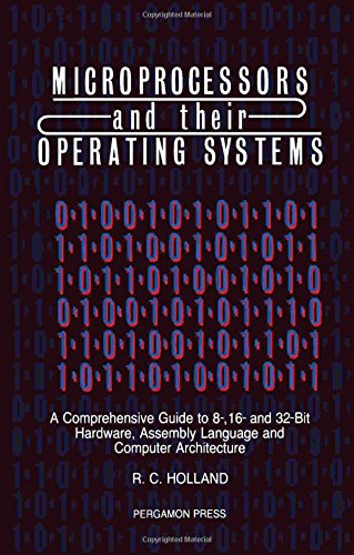 9780080371894: Microprocessors & their Operating Systems: A Comprehensive Guide to 8, 16 & 32 Bit Hardware, Assembly Language & Computer Architecture (Applied Electricity & Electronics)