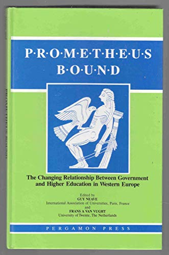 9780080372464: Prometheus Bound: the Changing Relationship between Government and Higher Education in Western Europe (Comparative & international education series)