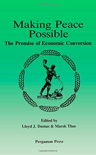 9780080372525: Making Peace Possible: The Promise of Economic Conversion (Peace research monograph)