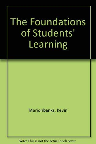 9780080372600: The Foundations of Students' Learning