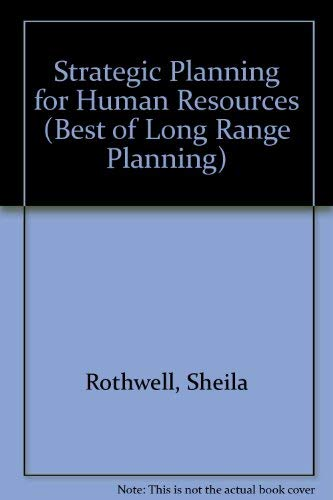 9780080372723: Strategic Planning for Human Resources (Best of Long Range Planning)