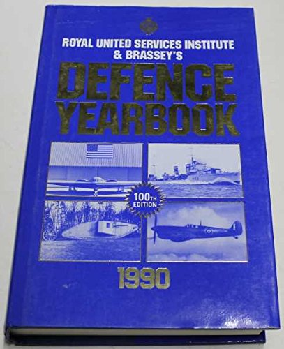 9780080373362: R. U. S. I. and Brassey's Defence Year Book 1990