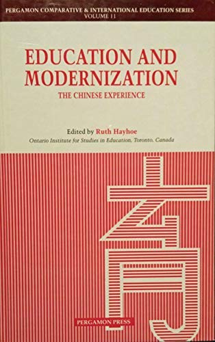 9780080374116: Education and Modernization: The Chinese Experience (Comparative and International Education Series)