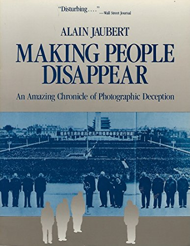 9780080374307: Making People Disappear: An Amazing Chronicle of Photographic Deception (Pergamon-Brassey's Intelligence & National Security Library)