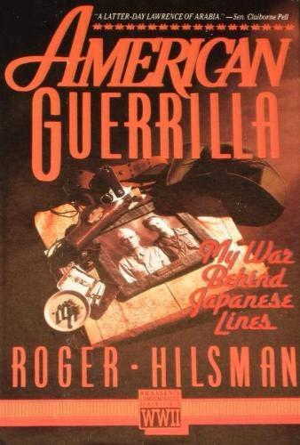 9780080374369: American Guerrilla: My War Behind Japanese Lines (Brasseys Commemorative Series Wwii)