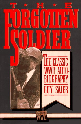 9780080374376: The Forgotten Soldier: The Classic WWII Autobiography (Brassey's Commemorative Series WWII)