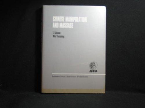 9780080374888: Chinese Manipulation and Massage: Chinese Manipulative Therapy (Cmt)