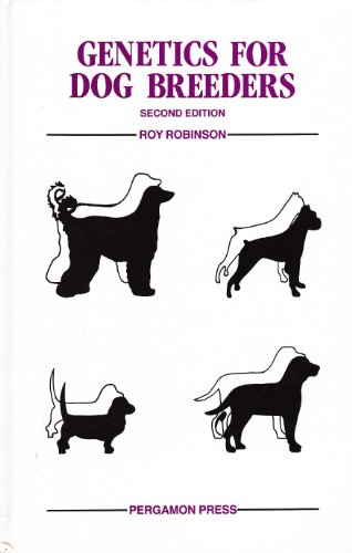 9780080374925: Genetics for Dog Breeders