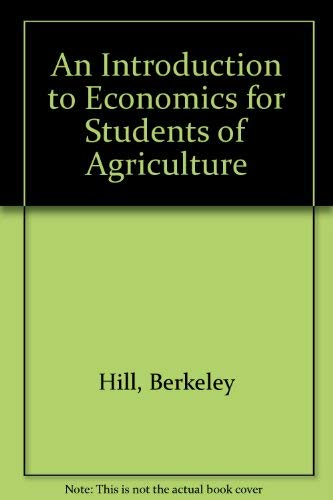 9780080374970: An Introduction to Economics for Students of Agriculture