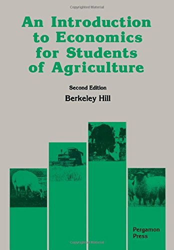 9780080374987: An Introduction to Economics for Students of Agriculture