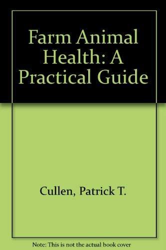 9780080375007: Farm Animal Health: A Practical Guide