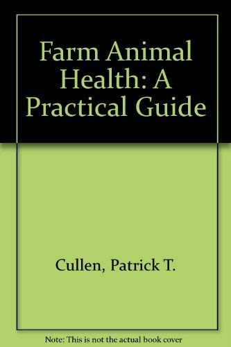 9780080375007: Farm Animal Health - A Practical Guide