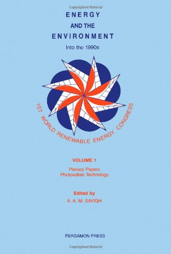 9780080375397: Energy and the Environment: Into the 1990's - Proceedings of the 1st World Renewable Energy Congress, Reading, UK, 22-28 September 1990