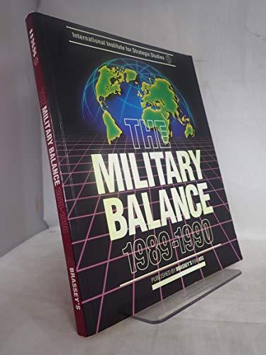 9780080375694: Military Balance 1989-90