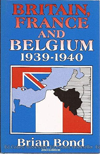 9780080377001: Britain, France, and Belgium, 1939-1940 (Waterlow Publications)