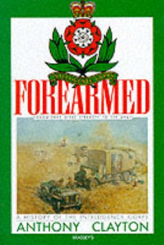 9780080377018: Forearmed: A History of the Intelligence Corps
