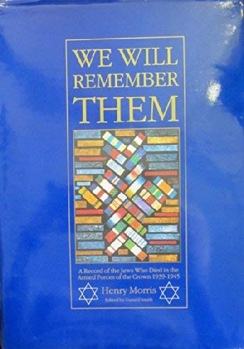 9780080377056: We Will Remember Them: A Record of the Jews Who Died in the Armed Forces of the Crown 1939-1945