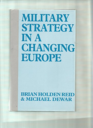 9780080377063: Military Strategy in a Changing Europe: Towards the 21st Century