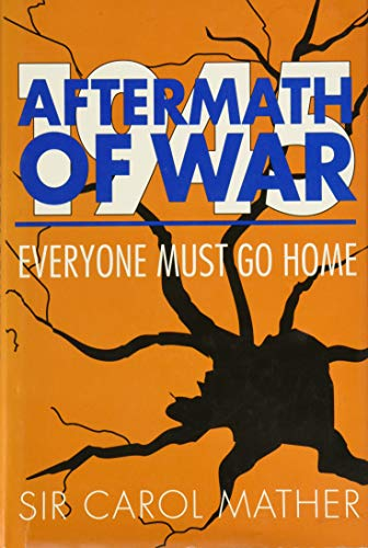 9780080377087: Aftermath of War: Everyone Must Go Home