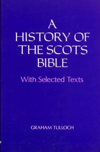 9780080377223: History of the Scots Bible: With Selected Texts