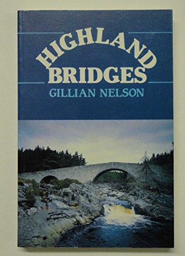9780080377445: Highland Bridges