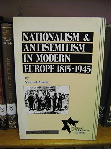 9780080377742: Nationalism and Antisemitism in Modern Europe, 1815-1945 (Studies in Antisemitism)