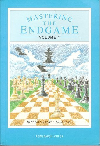 9780080377773: Mastering the Endgame: From the Open and Semi-open Games v. 1 (Pergamon Russian Chess)