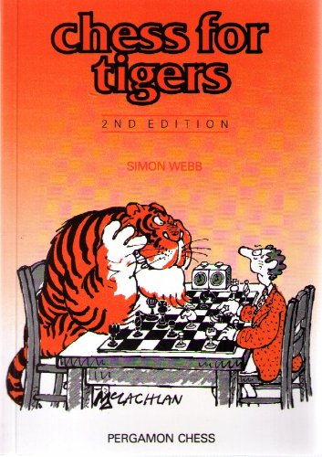 9780080377889: Chess for Tigers