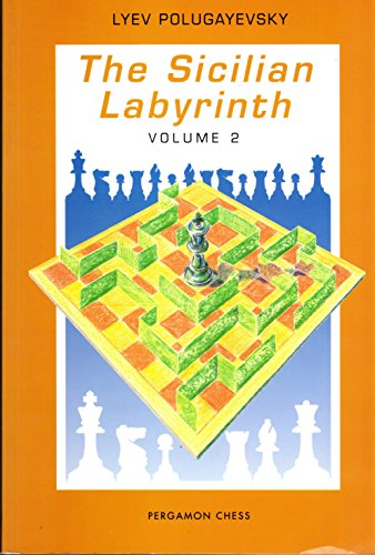 9780080377964: Sicilian Labyrinth: v. 2 (Pergamon Russian Chess)