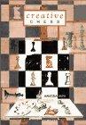 9780080378008: Creative Chess (Pergamon chess series)