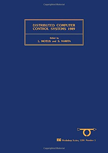 9780080378701: Distributed Computer Control Systems 1989 (IFAC Workshop Series)