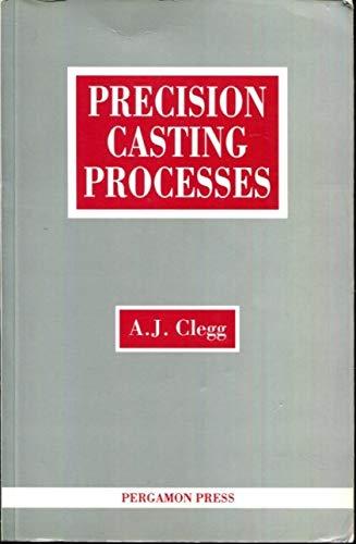 9780080378787: Precision Casting Processes