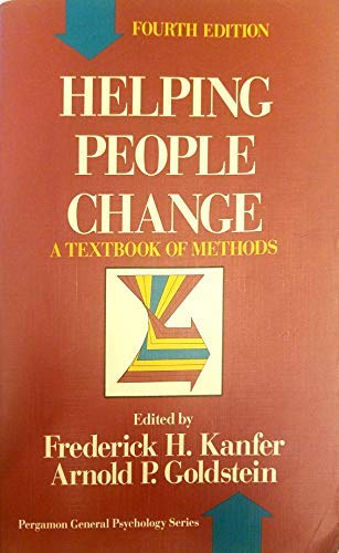 9780080378923: Helping People Change: A Textbook of Methods (General Psychology)