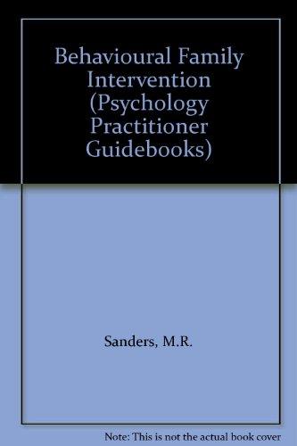 9780080379166: Behavioural Family Intervention (Psychology Practitioner Guidebooks)