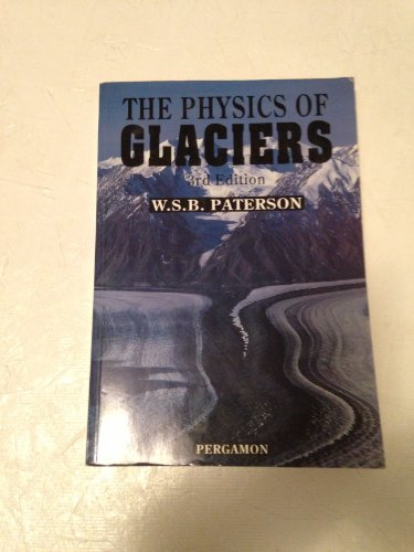 9780080379449: The Physics of Glaciers