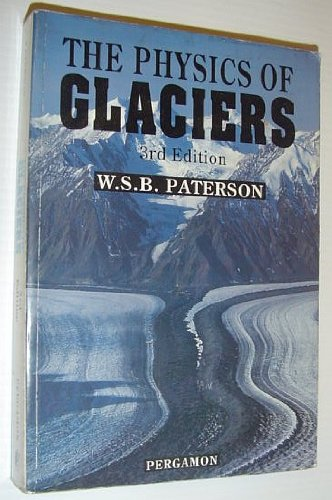 9780080379449: The Physics of Glaciers, Third Edition