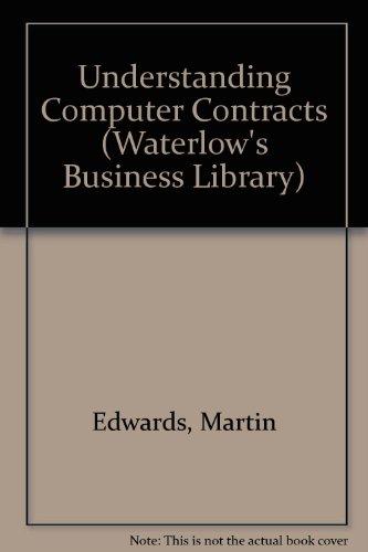 9780080391342: Understanding Computer Contracts (Waterlow's Business Library)